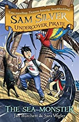 The Sea Monster: Book 9 (Sam Silver: Undercover Pirate)