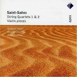 Saint-Saens: String Quartets 1, 2 & Violin pieces