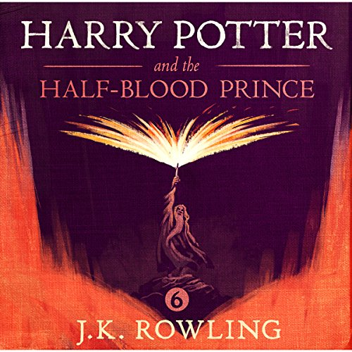 Harry Potter and the Half-Blood Prince, Book 6 par J.K. Rowling