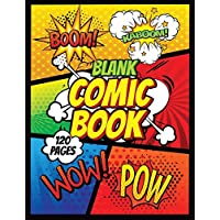 "Blank Comics Book Draw Your Own Comics: 120 Pages Variety Of Templates For Kids And Adults 8"" x 11"""