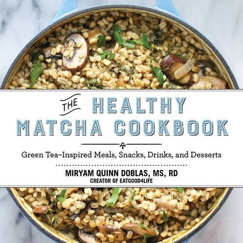 Getränke-air-service (The Healthy Matcha Cookbook: Green Tea–Inspired Meals, Snacks, Drinks, and Desserts)