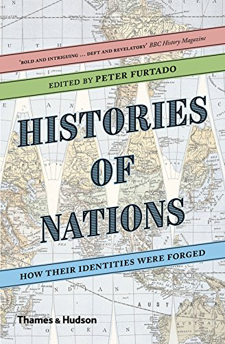 Histories of Nations: How Their Identities Were Forged por Peter Furtado