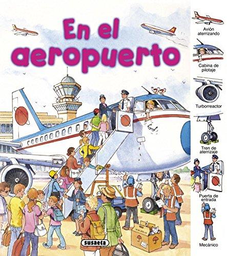 En el aeropuerto (Busca y aprende) por Susaeta Ediciones S A