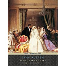 Northanger Abbey, with eBook (Tantor Unabridged Classics) by Jane Austen (2009-02-23)