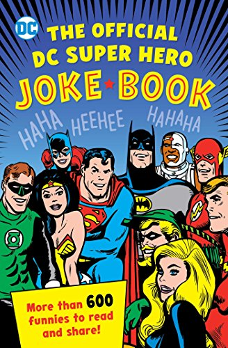 The Official DC Super Hero Joke Book (DC Super Heroes, Band 20)