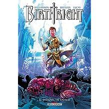 Birthright T04 : Histoire de famille