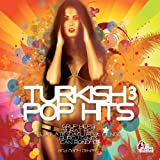 Turkish Pop Hits, Vol. 3