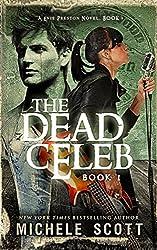 The Dead Celeb (Evie Preston/Grey Tier Book 1) (English Edition)
