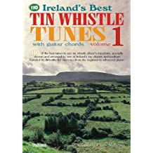 110 Ireland'S Best Tin Whistle Tunes Pwh Book Only (Ireland's Best Collection)