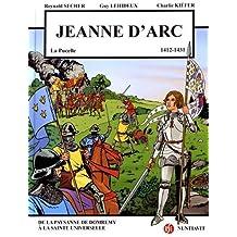 Jeanne d'Arc : 6 janvier 1412 - 30 mai 1431