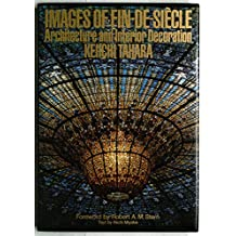 Images of Fin-De-Siecle Architecture and Interior Decoration