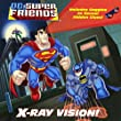X-Ray Vision! [With 3-D Glasses] (DC Super Friends)