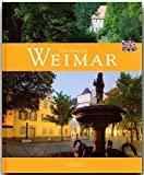 Fascinating WEIMAR - Faszinierendes WEIMAR - Ein Bildband mit 120 Bildern - FLECHSIG Verlag (Faszination)