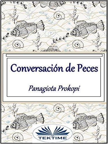 Conversación de peces por Panagiota Prokopi