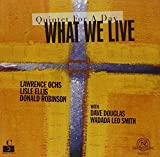 What We Live : Quintet for a Day