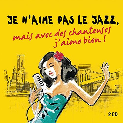 je-naime-pas-le-jazz-mais-avec-des-chanteuses-jaime-bien-