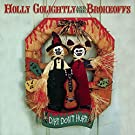 Dirt Don't Hurt by Holly Golightly & The Brokeoffs (2008-10-14)