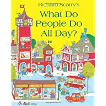Richard Scarry's What Do People Do All Day?.