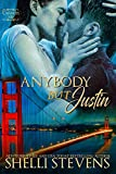 Anybody but Justin (Chances Are Book 1)