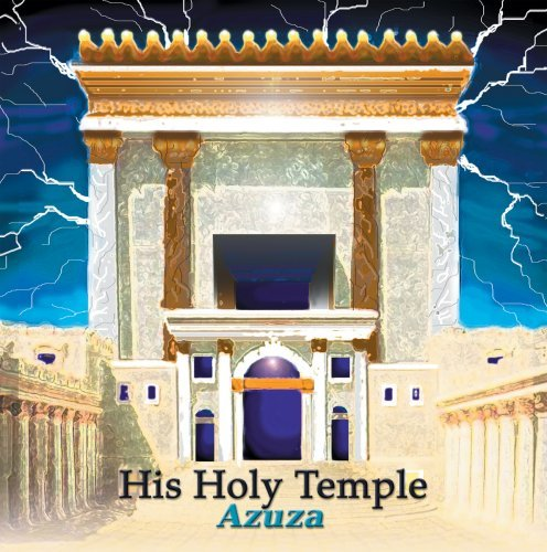 His Holy Temple by Azuza
