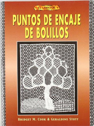 El libro de puntos de encaje de bolillos por Bridget M. Cook