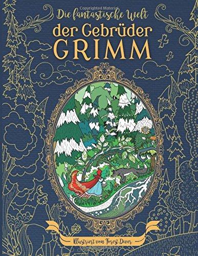 t der Gebrüder Grimm : Malbuch für Erwachsene: Erlebe die alten Meister auf einer einzigartigen Reise (Erwachsene Rapunzel)