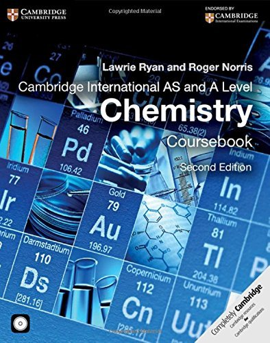 Cambridge International AS and A Level Chemistry Coursebook with CD-ROM (Cambridge International Examinations) by Lawrie Ryan (2014-09-15)