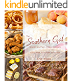 Southern Gal Simple Southern Paleo Recipes: Gluten Free, Dairy Free, Grain Free and Low Carb (English Edition)
