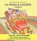 La Famille Cochon, L'Intégrale de Marie-Agnès Gaudrat-Pourcel