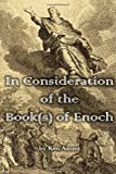 In Consideration of the Book(s) of Enoch