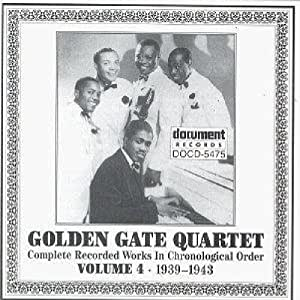 Golden Gate Quartet, Vol. 4: 1939-1943