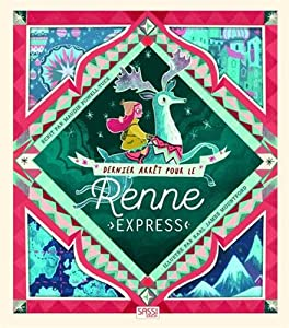 """Afficher """"Dernier arrêt pour le Renne Express"""""""