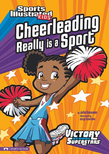 cheerleading-really-is-a-sport-sports-illustrated-kids-victory-school-superstars-quality