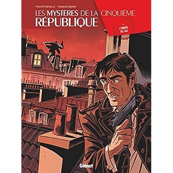 Les Mystères de la 5e République - Tome 04: L'Ombre du SAC