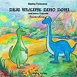 Feuerdino (Der kleine Dino Doni und seine Freunde)