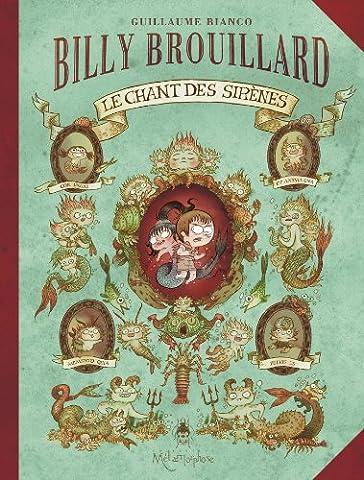Billy Brouillard T03: Le chant des sirènes