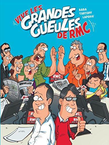 Les Grandes Gueules - tome 1 - Vive les Grandes Gueules de RMC