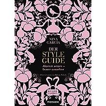 Der Styleguide: Akzente setzen – besser aussehen - Illustrationen von Ruben Toledo