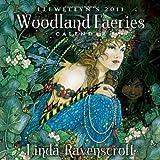 Llewellyn's 2011 Woodland Faeries Calendar by Linda Ravenscroft (2010-07-08)