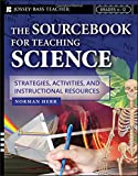 The Sourcebook for Teaching Science, Grades 6–12: Strategies, Activities, and Instructional Resources
