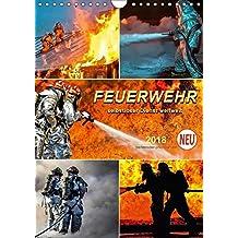 Feuerwehr - selbstloser Dienst weltweit (Wandkalender 2018 DIN A4 hoch): Täglicher Einsatz von Feuerwehren auf der ganzen Welt. (Planer, 14 Seiten ) ... [Kalender] [Apr 07, 2017] Roder, Peter