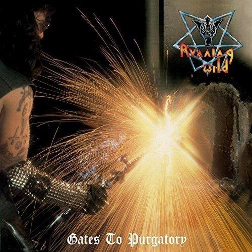 Running Wild: Gates to Purgatory-Expanded Version (2017 Remaster (Audio CD)