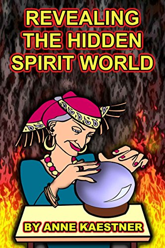 Revealing The Hidden Spirit World (English Edition) (Of Church Halloween Satan)