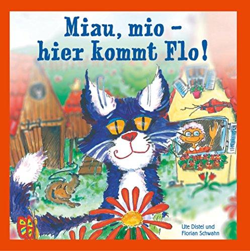 Miau, mio - hier kommt Flo! -