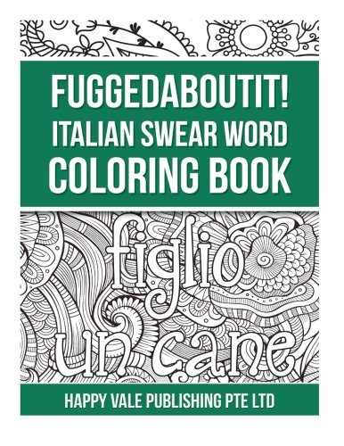 Fuggedaboutit! Italian Swear Word Coloring Book