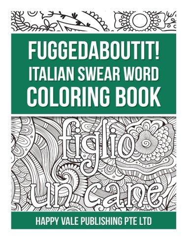 Fuggedaboutit! Italian Swear Word Coloring Book
