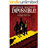 Impossible (Hollis Family Books Book 4)