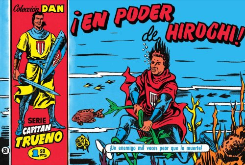 El Capitán Trueno #11. ¡En poder de Hirochi! por Víctor Mora