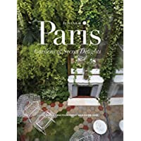 In & Out of Paris: Gardens of