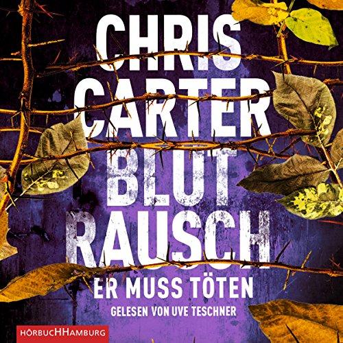 Buchcover Blutrausch – Er muss töten: 2 CDs (Ein Hunter-und-Garcia-Thriller, Band 9)